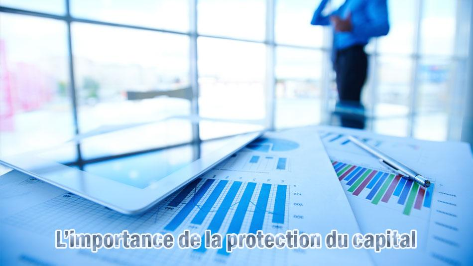 L'importance de la protection du capital